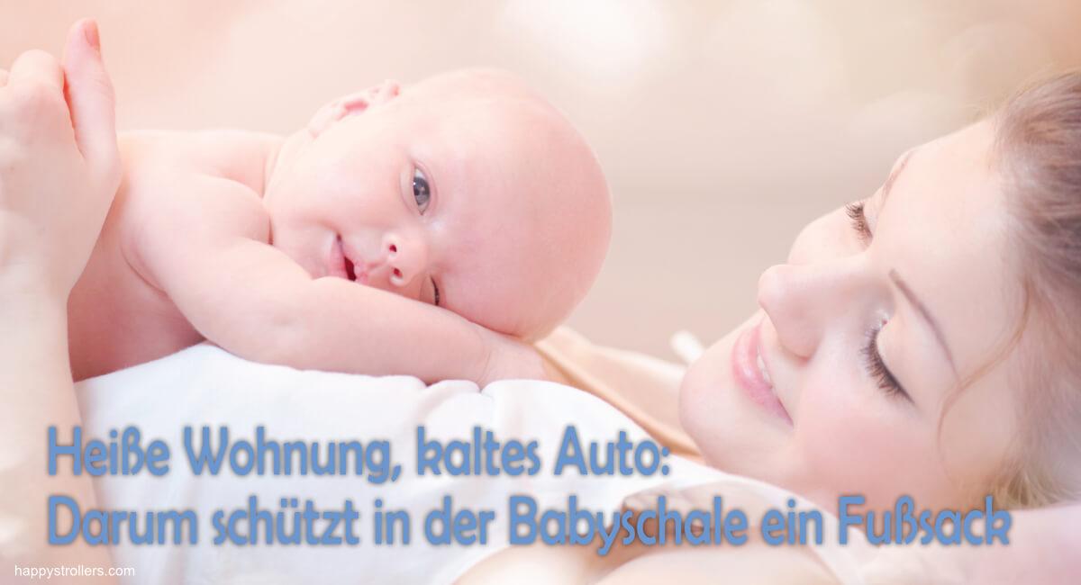 Darum schützt in der Babyschale ein Fußsack