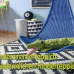 Einen unbedenklichen Kinderzimmerteppich kaufen