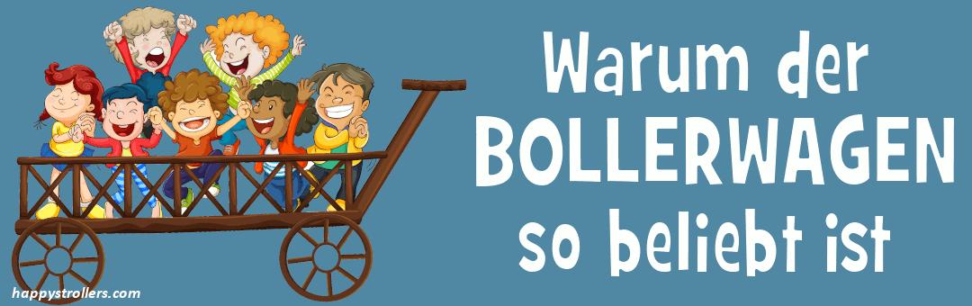 Warum der Bollerwagen so beliebt ist