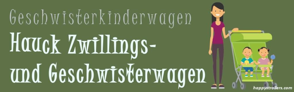 Hauck Zwillings- und Geschwisterkinderwagen