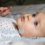 Welches Beistellbett für ein Baby wird empfohlen